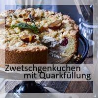 https://christinamachtwas.blogspot.com/2019/09/zwetschgenkuchen-mit-quarkfullung.html