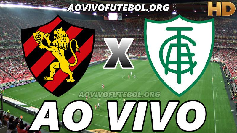 Sport x América Mineiro Ao Vivo Hoje em HD
