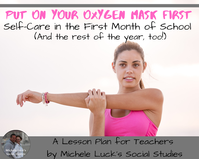 Put on Your Oxygen Mask First: Self-Care in the First Month of School (and the rest of the year, too!)