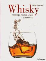 Whisky Historia, Elaboración y disfrute