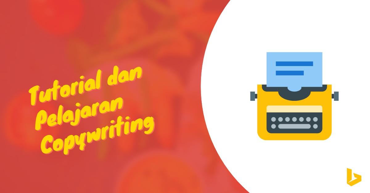 Tutorial dan Pelajaran Copywriting - carijejak.com