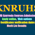 KNRUHS MD (Ayurveda) Admission Notification 2017-18, Apply online, Merit List ,Certificates verification dates, Exercise Web options
