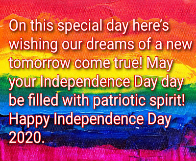 Happy independence day images and wishes 15 august speech in hindi 2020 independence day meaning the independence day