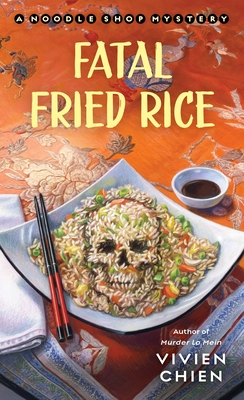 Fatal Fried Rice- Vivien Chien- Feature Review