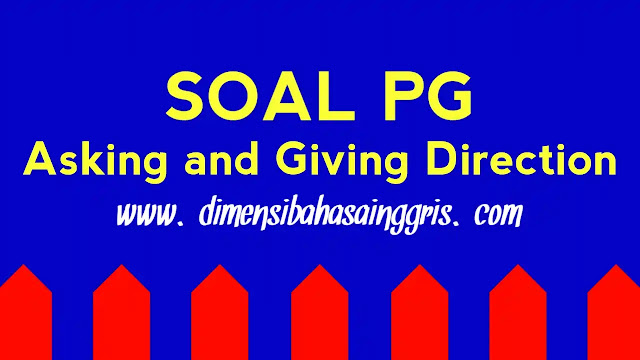 DBI - Soal asking and giving direction / location PG