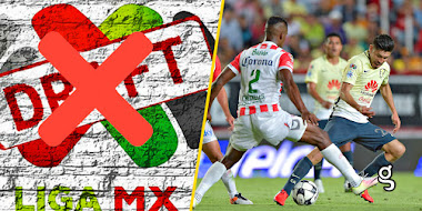 ¡Alerta! El DRAFT de la Liga MX podría desaparecer.