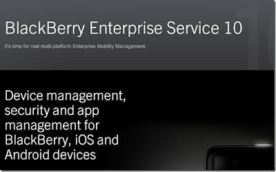 La Nueva Solución Multiplataforma para Gestión de la Movilidad Corporativa de RIM Hace Fácil la Movilidad para las Empresas Caracas, Venezuela – Enero 23, 2013 – Research In Motion (RIM) (NASDAQ: RIMM; TSX: RIM) anunció hoy que su nueva solución Enterprise Mobility Management (EMM) BlackBerry® Enterprise Service 10, ya está disponible para su descarga. BlackBerry Enterprise Service 10 reinventa la gestión EMM de RIM, al reunir administración de dispositivos, seguridad* líder en la industria, y gestión de aplicaciones móviles para smartphones BlackBerry®, tablets BlackBerry® PlayBook™, y los nuevos smartphones BlackBerry 10 en una única solución consolidada. También proporciona una única