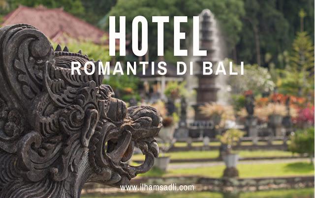 Rekomendasi Hotel Romantis di Bali