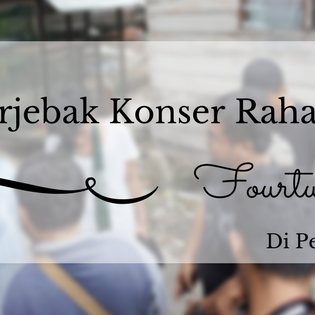 Terjebak Konser Rahasia Fourtwnty Di Pekanbaru
