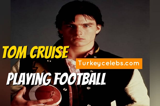 Tom cruise playing football in all the right moves