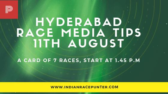 Hyderabad Race Media Tips 11 August
