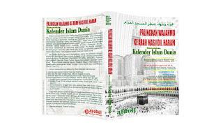 Download isi Buku palingkan wajahmu ke arah Masjidil Haram untuk Menyatukan Kalender Islam Dunia