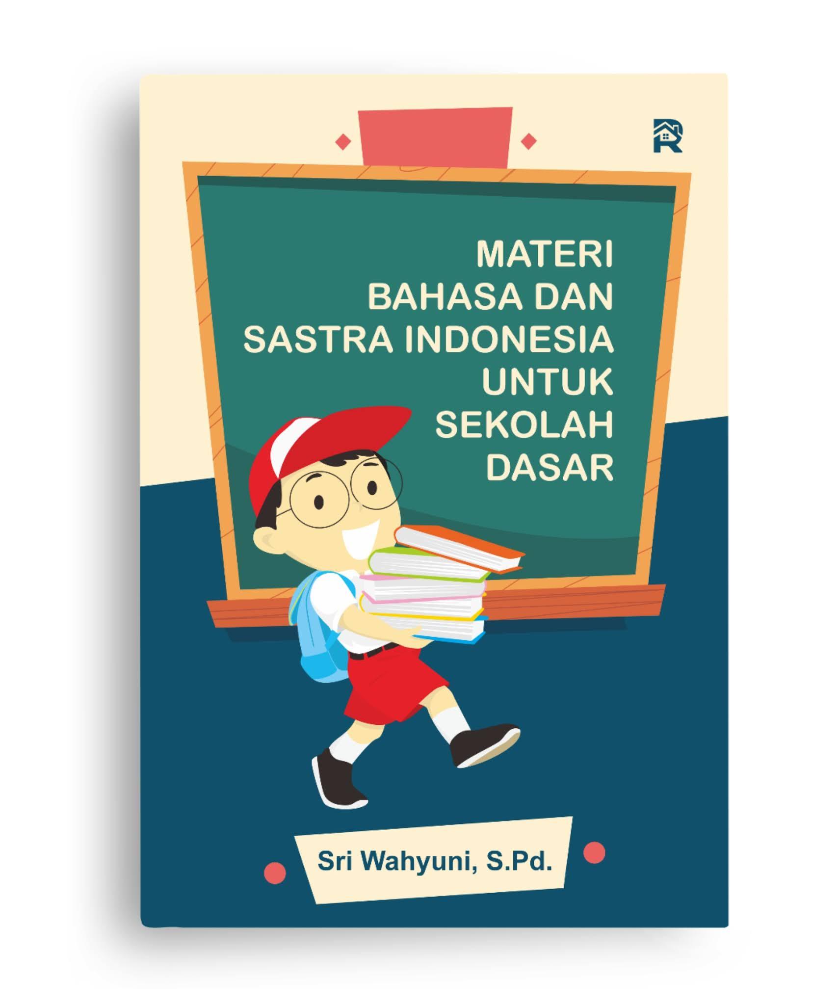 Materi Bahasa dan Sastra Indonesia untuk Sekolah Dasar