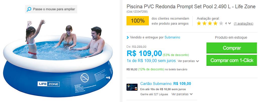 http://www.submarino.com.br/produto/123347258/piscina-pvc-redonda-prompt-set-pool-2.490-l-life-zone?loja=03&opn=EMAIL220316&franq=AFL-03-117316&AFL-03-117316