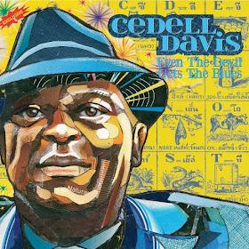 Cedell Davis's Even The Devil Gets The Blues