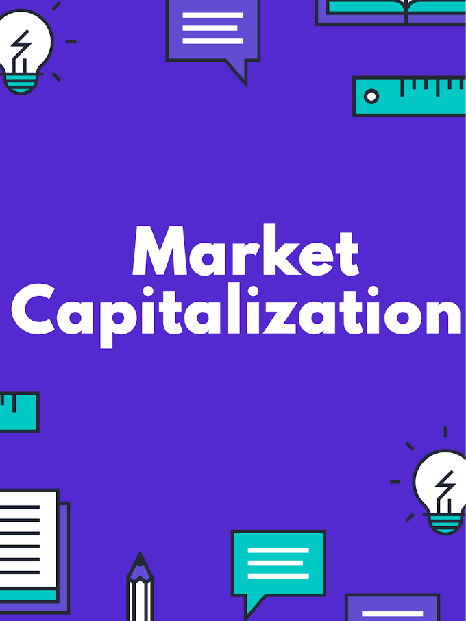 Market Capitalization: Definition & Different types