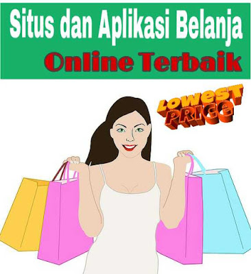 Situs dan aplikasi belanja online terbaik