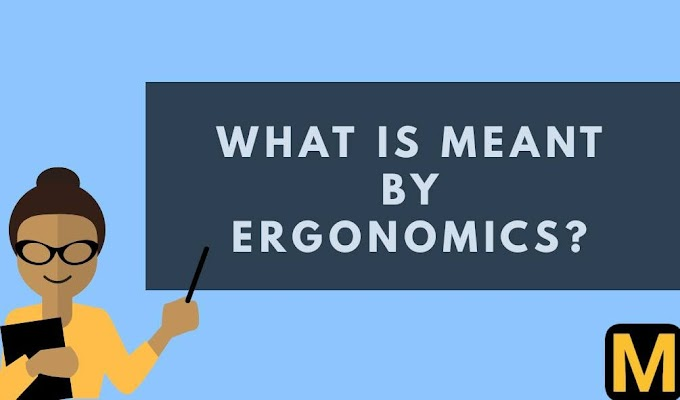 Ergonomics in machine design - an overview | The Mechanical post