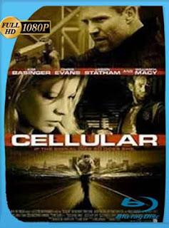 Cellular Una Llamada Desesperada 2004 HD [1080p] Latino [GoogleDrive] DizonHD