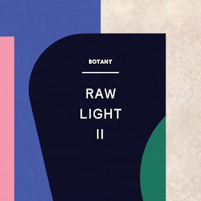 Botany – Raw Light II