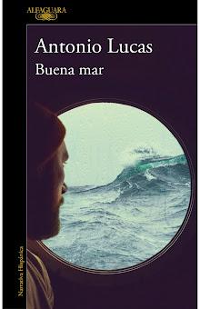 Buena mar, Antonio Lucas