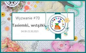 WYZWANIE #70 TASIEMKI, WSTĄŻKI
