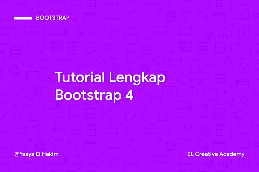 Tutorial Lengkap Bootstrap 4
