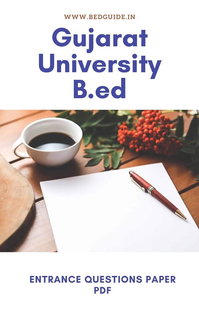 Gujarat University B.ed Entrance Questions Paper
