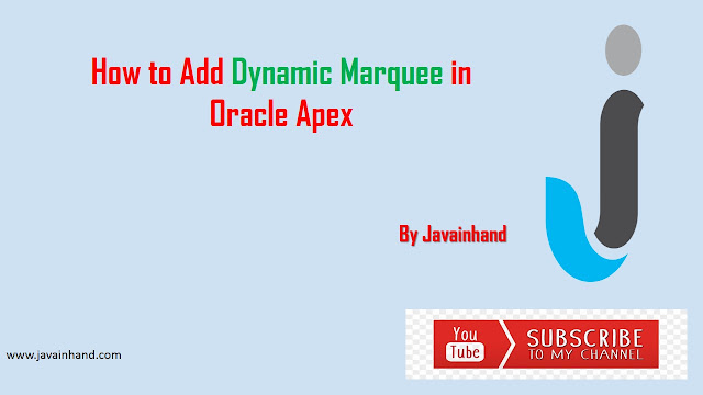 Oracle APEX Tutorial - How to Add Dynamic Marquee In Oracle APEX
