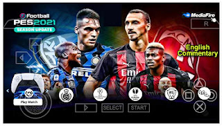 Download eFootball PES 2021 PPSSPP English Commentary Best Graphics & New Transfer