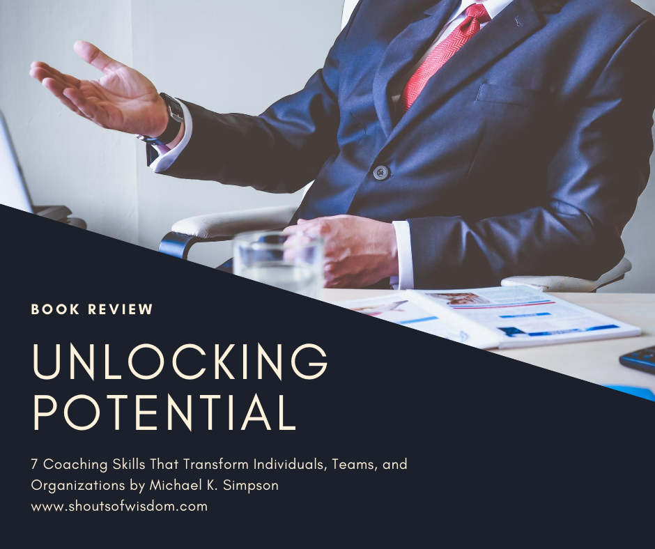 Unlocking Potential by Michael K. Simpson Book Review
