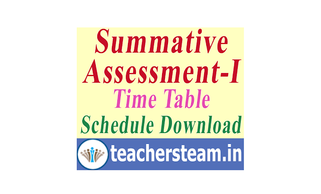 TS SA-I Time Table Summative Assesment-I exams Time Table schedule for classes I to X in Telangana
