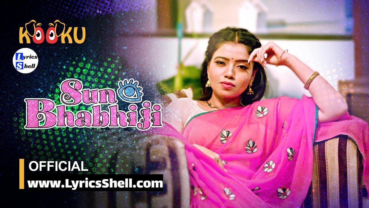 Suno Bhabhiji Web Series (2020) Kooku: Watch Online, Cast, All Episodes Online, Trailer