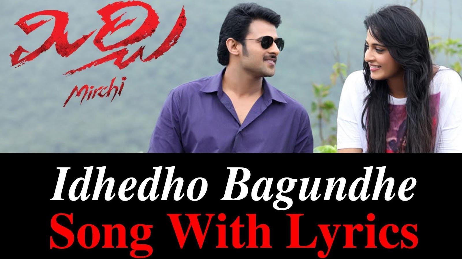 Idhedho Bagundey Song Lyrics - Mirchi Telugu Movie