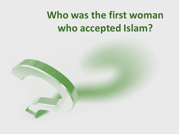 Wanita Pertama Memeluk Islam