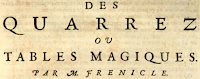 The title page of Frénicle's study of magic squares, published posthumously in 1693.