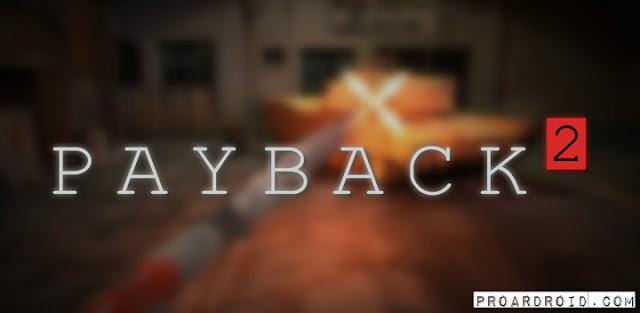 Payback 2 مهكرة