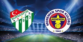 Bursaspor  -  Menemenspor maçı canlı izle