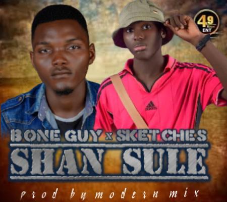 MUSIC: Bone Guy X Sketches - Shamsule