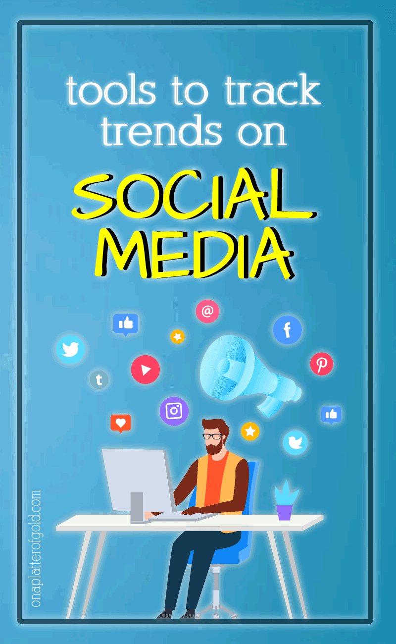 Best Tools To Track Trends On Social Media