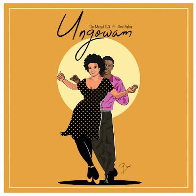 De Mogul Sa Feat. Amanda Faku - Ungowam