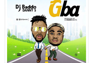 DJ Baddo - Gba ft. Danny S