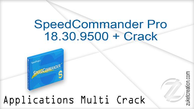 SpeedCommander Pro 18.30.9500 + Crack