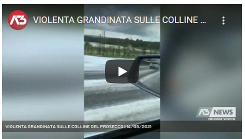 VIOLENTA GRANDINATA SULLE COLLINE DEL PROSECCO