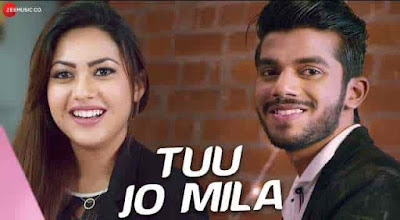 tuu jo mila song lyrics Yasser Desai