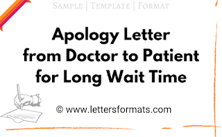 apology letter to patient for long wait