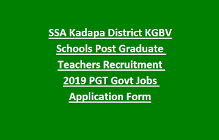 SSA Kadapa District KGBV Schools Post Graduate Teachers Recruitment 2019 PGT Govt Jobs Application Form