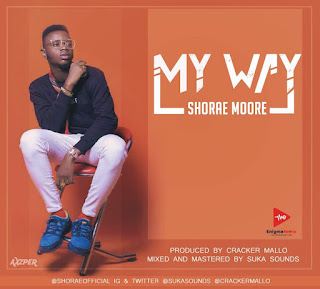 MUSIC : Shorae Moore - My Way | @shoraeofficial