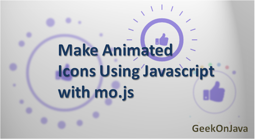 Geek On Java: Make Animated Icons Using Javascript with mo js