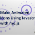 Make Animated Icons Using Javascript with mo.js